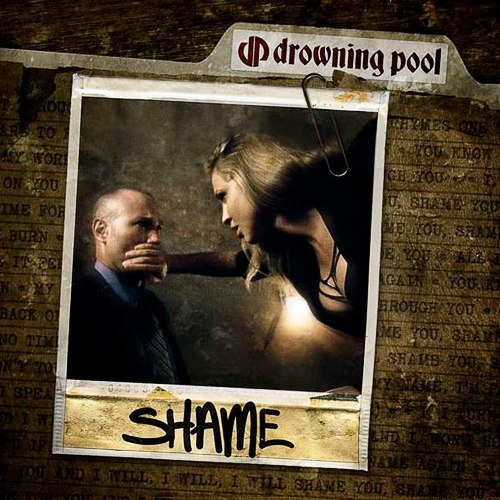 Shame Drowning Pool
