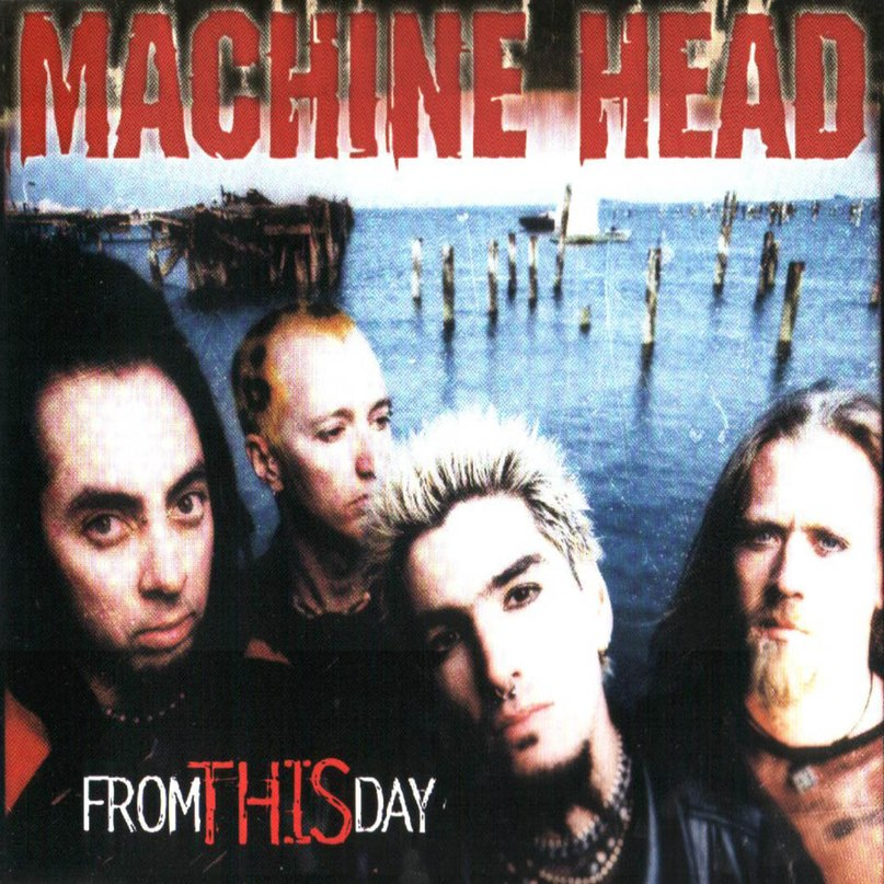 From This Day Machine Head