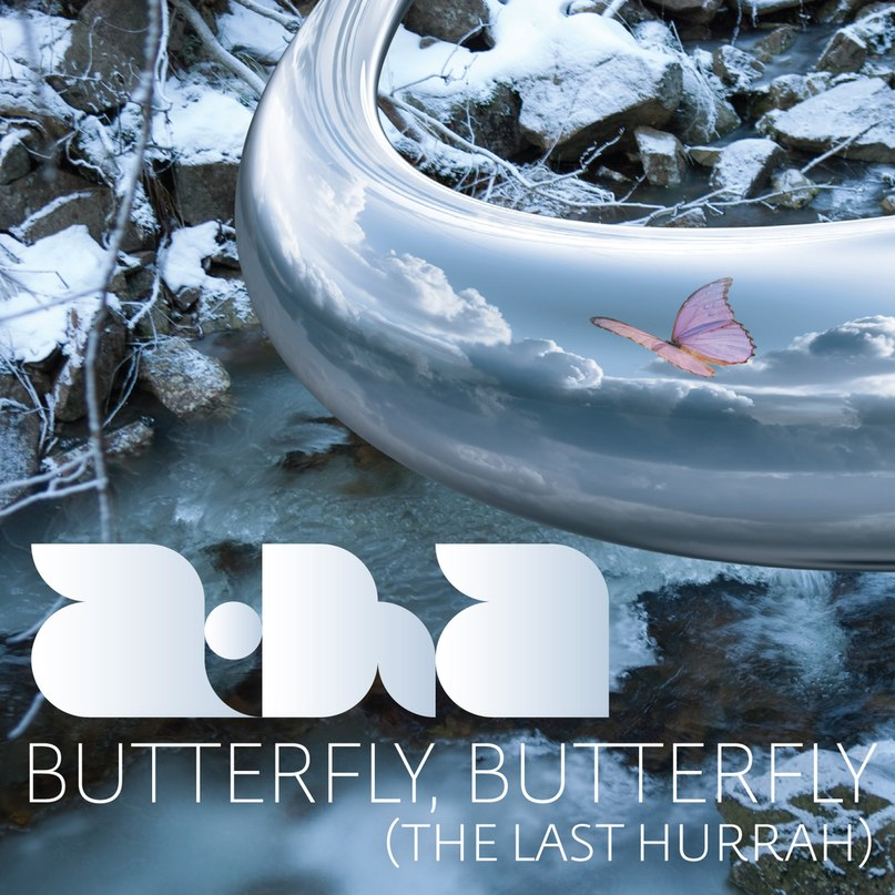 Butterfly, Butterfly (the last hurrah) a-ha