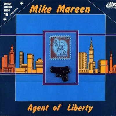 '' Agent Of Liberty '' 1-02/ Mike Mareen
