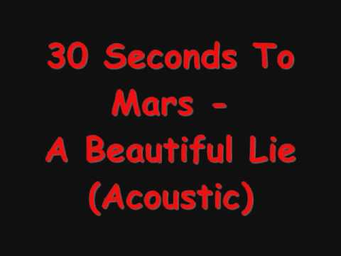 30 Seconds To Mars - Beautiful Lie (Acoustic with Lyrics)