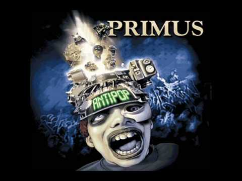 Primus - Mama Didn't Raise No Fool
