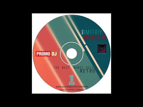 The Best Retro Disco Remix 2013 mix - Dmitriy Makkeno