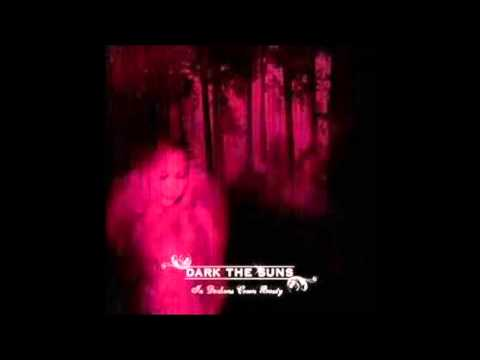 Dark the Suns - Like Angels and Demons