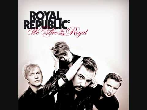 Royal Republic - Walking Down The Line [With Lyrics]