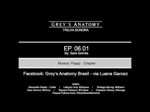 TRILHA SONORA GREY'S ANATOMY EP 06.01 -  Psapp Chapter