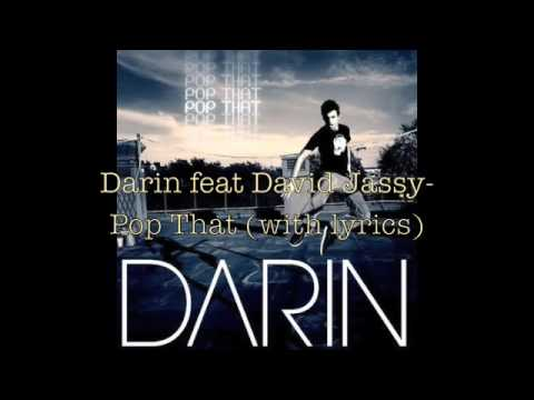 Darin feat. David Jassy - Pop That  WITH LYRICS!!!