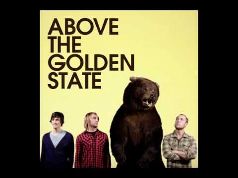 Above The Golden State - Streets (w/ lyrics)