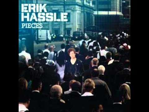 Erik Hassle - The Thanks I Get