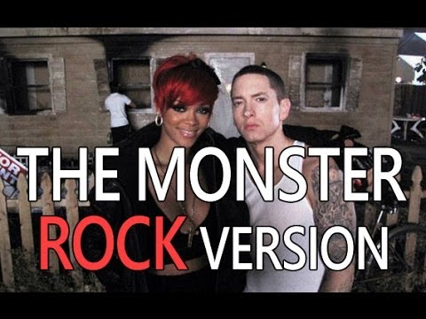 Eminem ft Rihanna - the Monster (ROCK version)