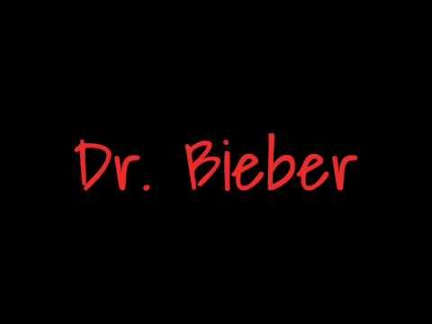 Justin Bieber - Dr. Bieber [with lyrics]