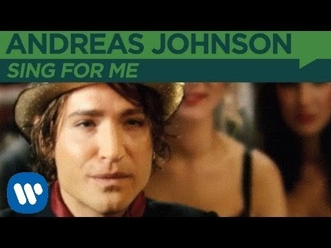 Andreas Johnson - Sing For Me [OFFICIAL MUSIC VIDEO]