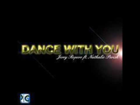 Jerry Ropero ft Nathalie Perish - Dance With You (Mixclub24.sky)