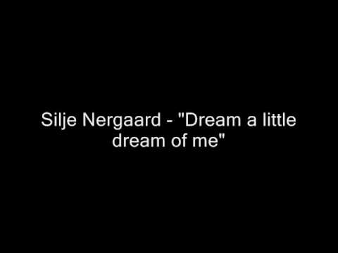 Dream a liitle dream of me - Silje Nergaard cover
