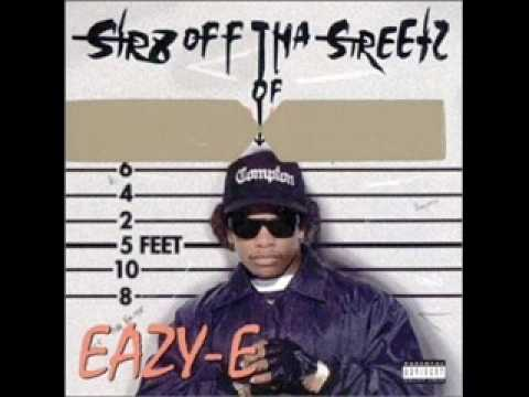Eazy Duz It- Eazy E