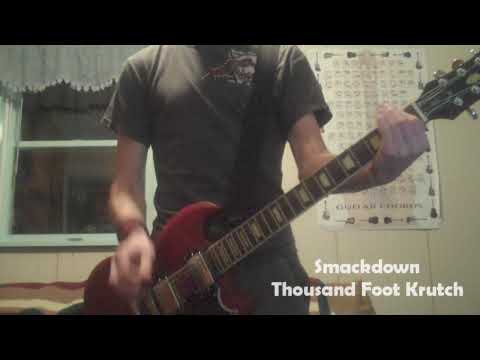 Thousand Foot Krutch - Smackdown - Guitar Cover