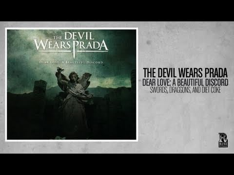 The Devil Wears Prada - Swords, Dragons, & Diet Coke