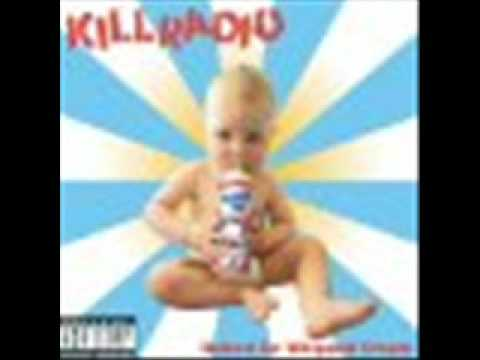 Killradio - Raised On Whipped Cream