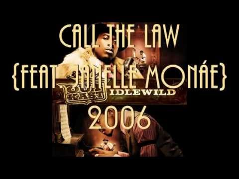 Outkast  feat. Janelle Monae - Call The Law