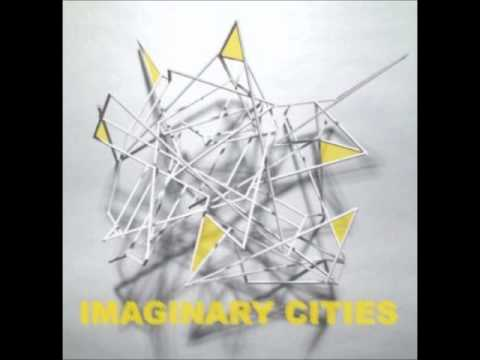 Imaginary Cities - Where'd All The Living Go