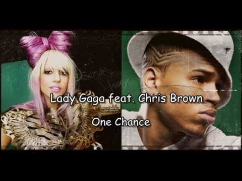Lady GaGa Feat. Chris Brown - One Chance [NEW]