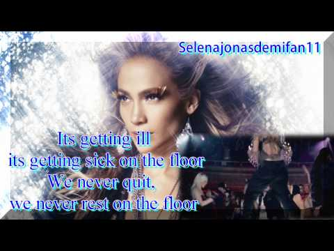 Jennifer Lopez Ft. Pitbull- On The Floor karaoke/instrumental (lyrics on screen)