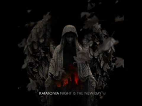 Idle blood - Katatonia - Night is the new day