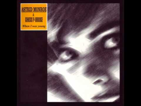 Genesis P-Orridge & Astrid Monroe - When I Was Young