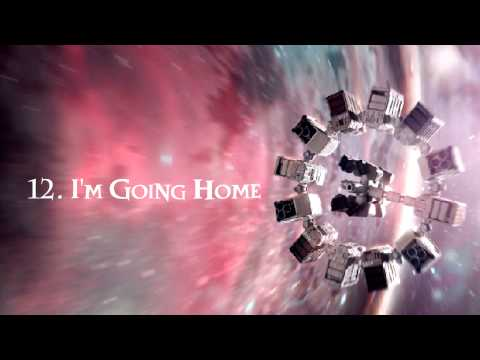 INTERSTELLAR Soundtrack - 12. I'm Going Home