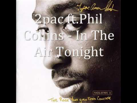 2pac ft. Phil Collins - In The Air Tonight